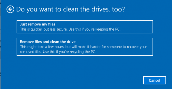 Clean Drives Options Win 10 Reset
